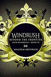 Beyond The Frontier (Jack Windrush Book 9)…