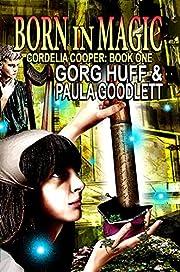 Born in Magic: Cordelia Cooper: Book One (A…