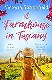 A Farmhouse in Tuscany