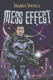 Mess Effect: A Nitpicker's Guide to the…