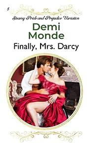 Finally, Mrs. Darcy: Steamy Pride and…