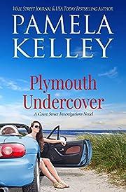 Plymouth Undercover por Pamela M. Kelley