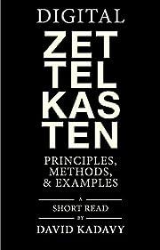 Digital Zettelkasten: Principles, Methods, &…