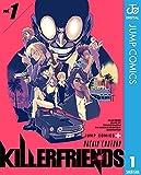 KILLER FRIENDS 1 (ジャンプコミックスDIGITAL)