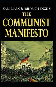 The Communist Manifesto: Illustrated Edition…