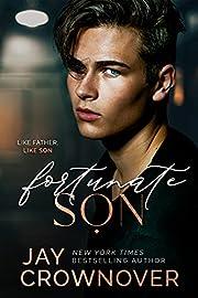 Fortunate Son: A 2nd-Gen Marked Men novel…