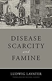 Disease, Scarcity, and Famine: A Reformation…