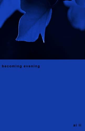 becomingevening