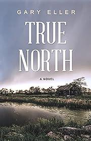 True North por Gary Eller