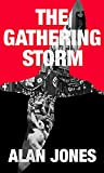 The Gathering Storm (The Sturmtaucher Trilogy Book 1)