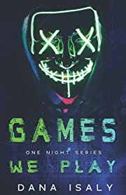 Games We Play (One Night Series) –…