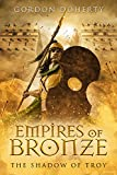 Empires of Bronze: The Shadow of Troy