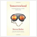 Tomorrowland: Our Journey from Science..
