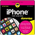 iPhone For Seniors For Dummies, 5th Ed.