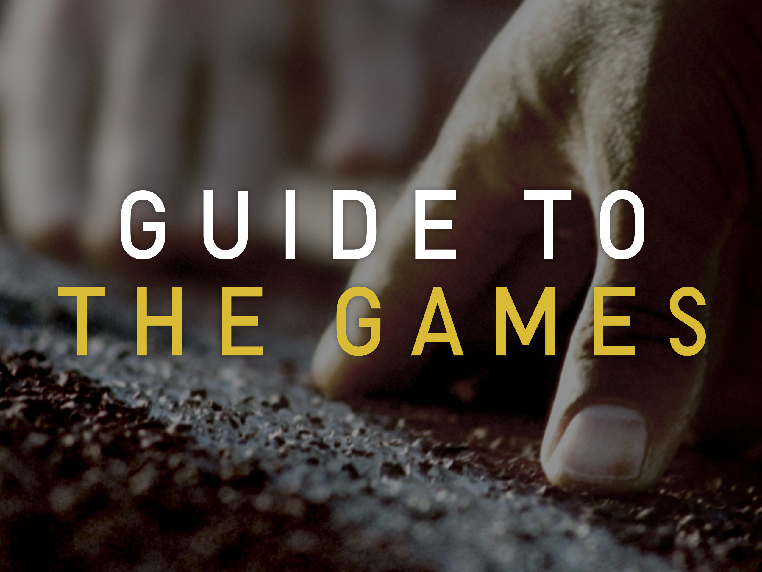 Guide to the games