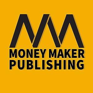 Money Maker Publishing