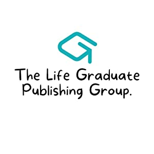 The Life Graduate Publishing Group