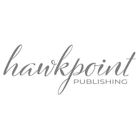 Amazon.com: Hawkpoint Publishing: Books, Biography, Blog, Audiobooks, Kindle