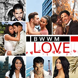 BWWM Love
