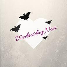 Wednesday Noir