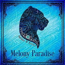 Melony Paradise
