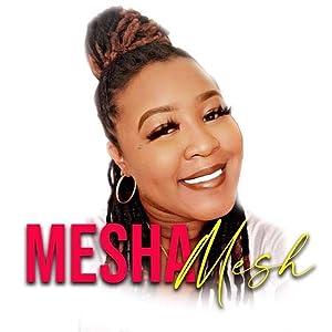 Mesha Mesh