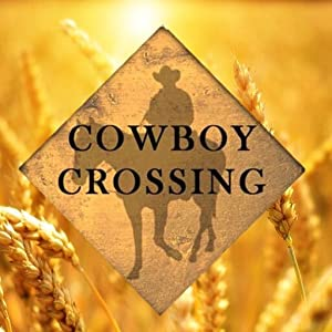 Alexa's Cowboy Crossing Romances