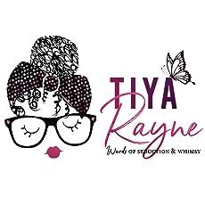 Tiya Rayne