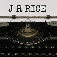 J R RICE