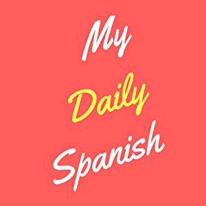 My Daily Spanish