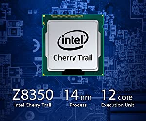 Intel Cherry Trail Chipset - Intel Cherry Trail Z8350, 14nm Process, 12 Core Execution Unit