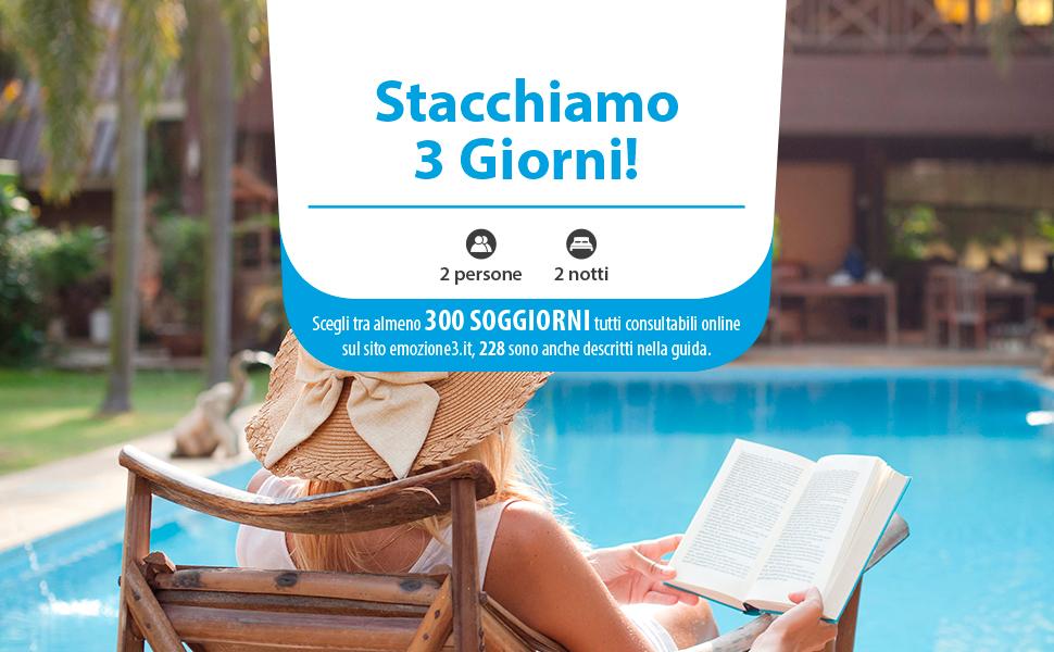 Emozione3 - STACCHIAMO 3 GIORNI - Cofanetto Regalo ...