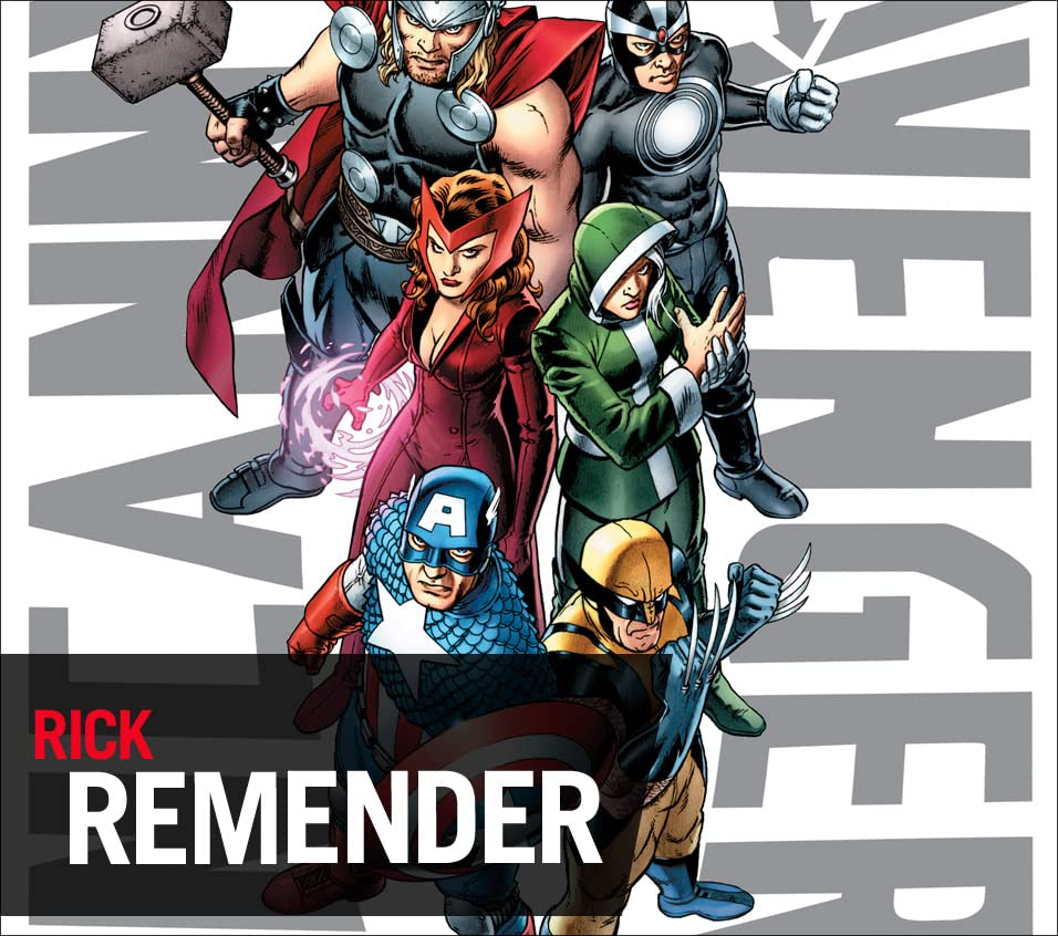 Rick Remender's Marvel Moments