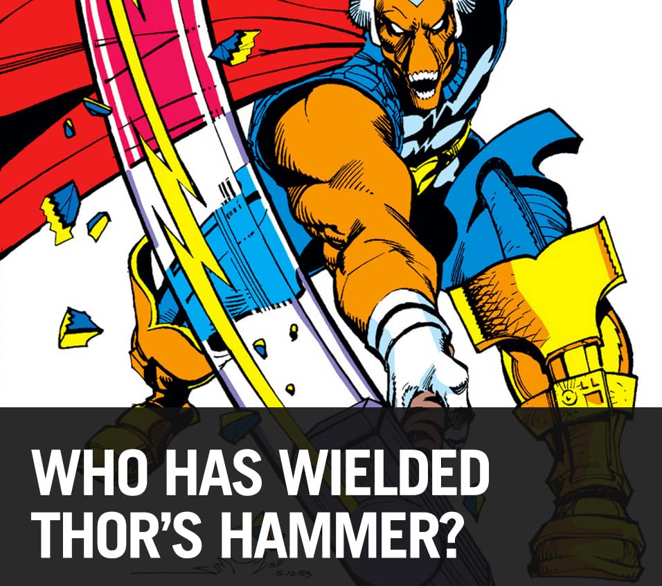 Who Has Wielded Thor's Hammer?
