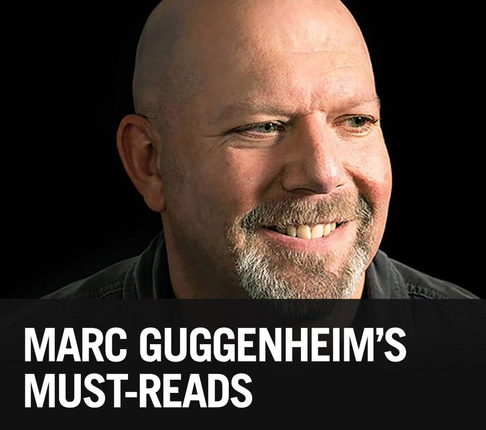 Marc Guggenheim's Must-Reads