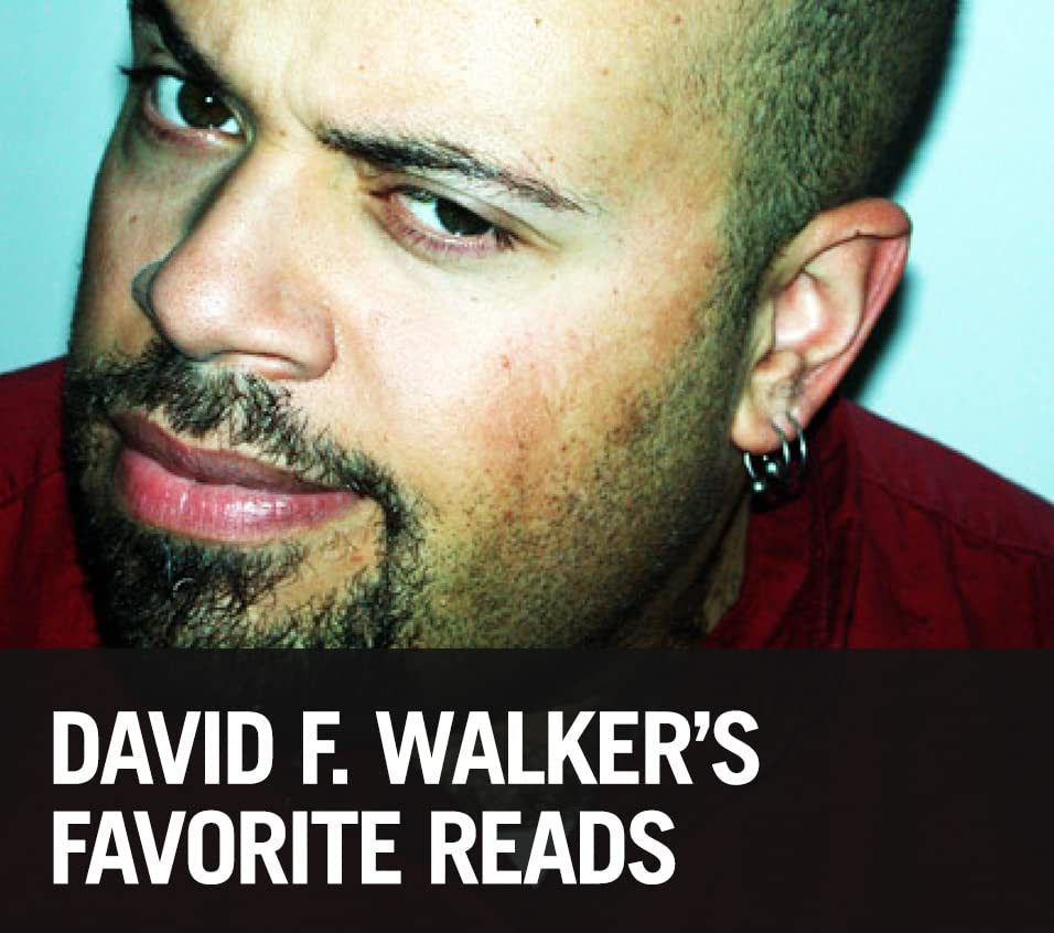 David F. Walker's Favorite Reads