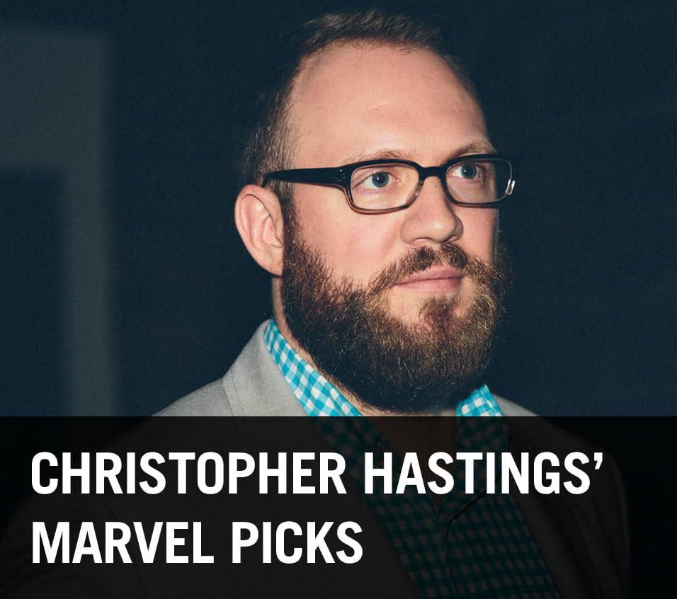 Christopher Hastings' Marvel Picks