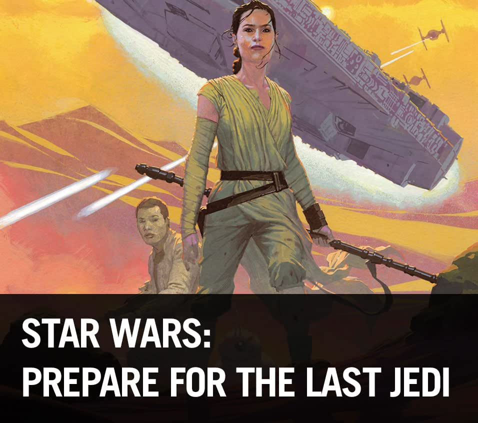 Star Wars: Prepare for The Last Jedi