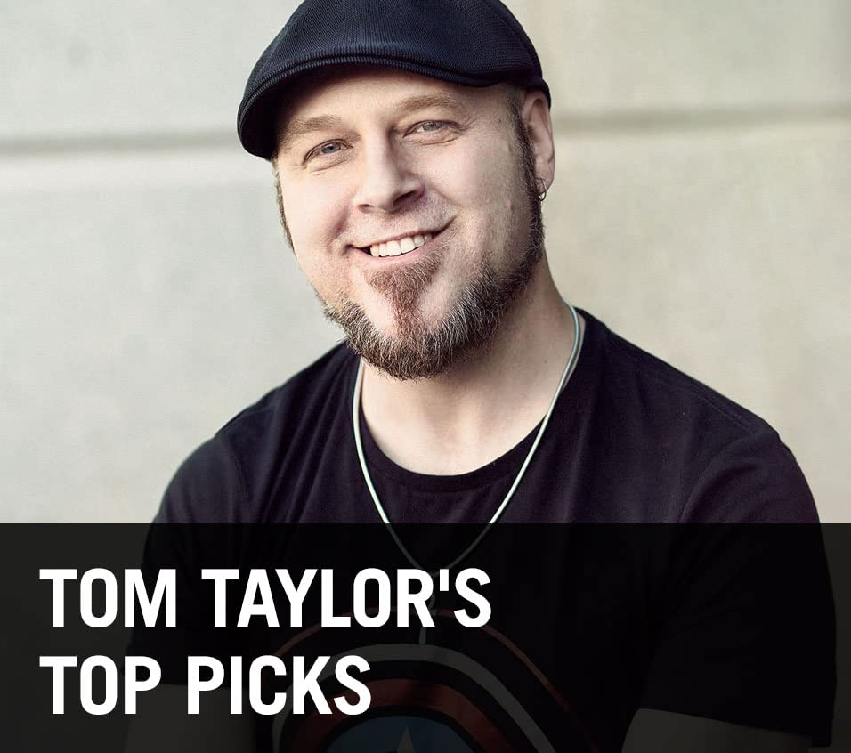 Tom Taylor's Top Picks