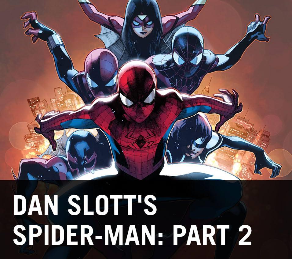 Dan Slott's Spider-Man: Part 2