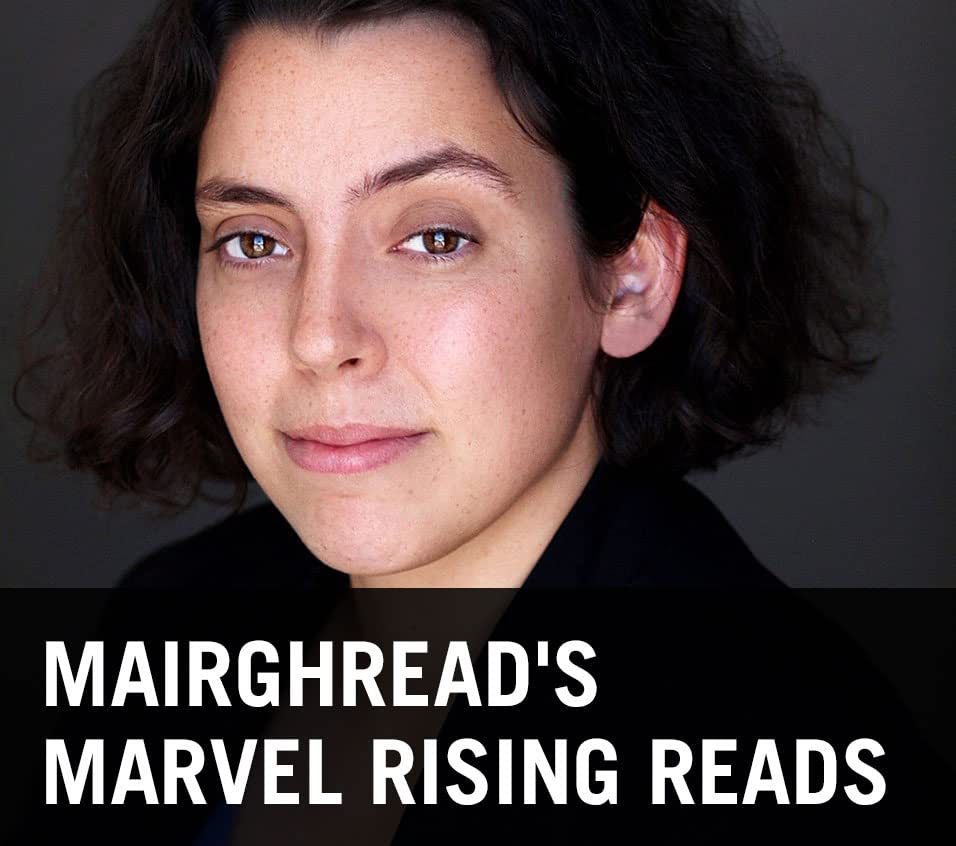 Mairghread's Marvel Rising Reads