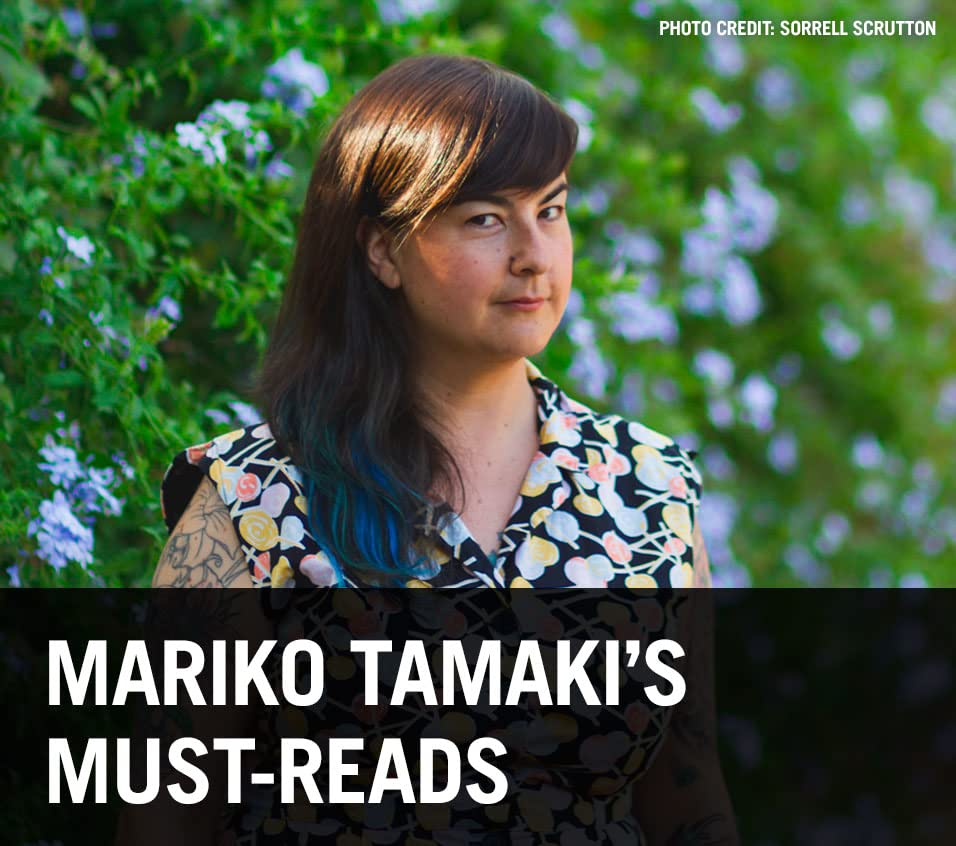 Mariko Tamaki's Must-Reads