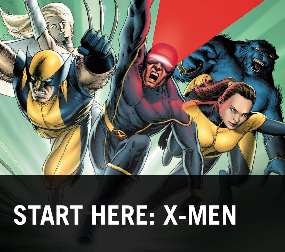 Start Here: X-Men