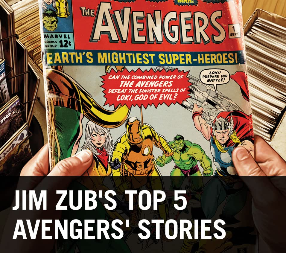 Jim Zub's Top 5 Avengers Stories