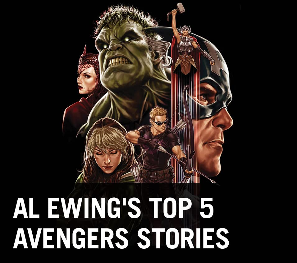 Al Ewing's Top 5 Avengers Stories