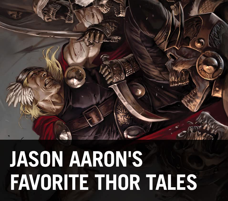 Jason Aaron's Favorite Thor Stories