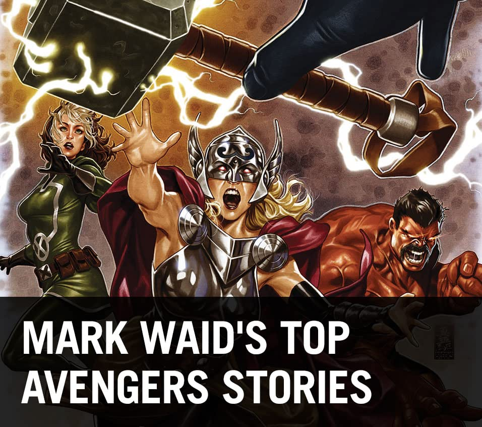 Mark Waid's Top Avengers Stories