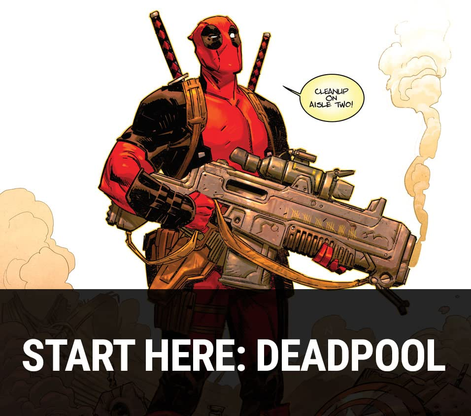 Start Here: Deadpool