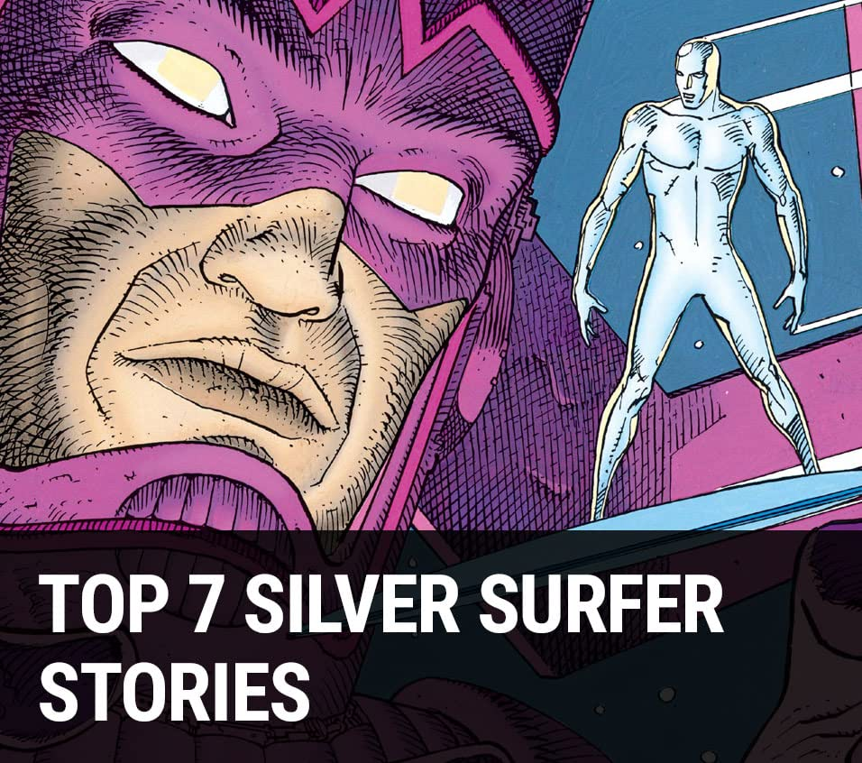Top 7 Silver Surfer Stories