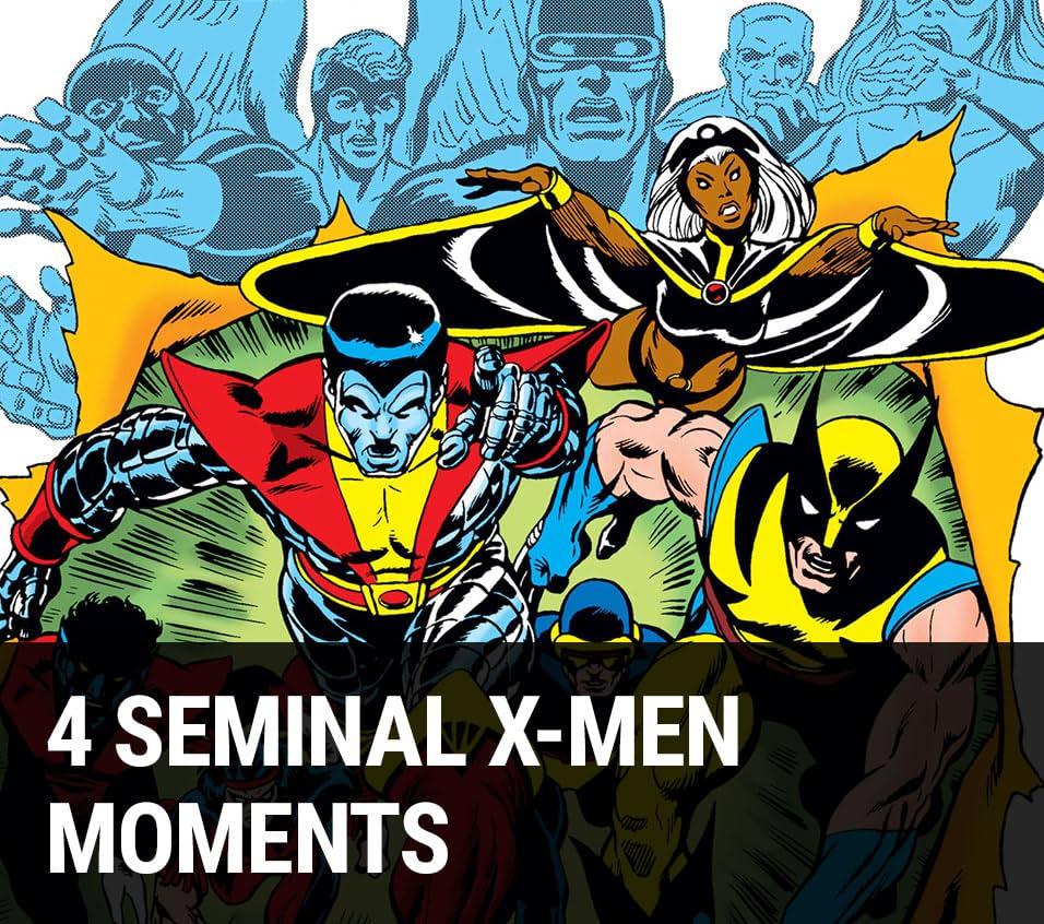 4 Seminal X-Men Moments